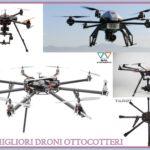 I 5 migliori droni ottocotteri