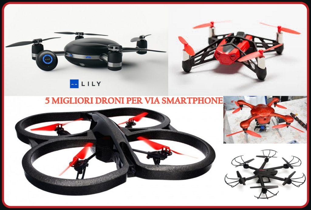 Migliori droni via Smartphone