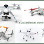 I 5 migliori droni radiocomandati